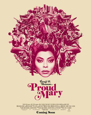 Proud Mary Starring Taraji in Theaters Jan. 12 + Trailer!